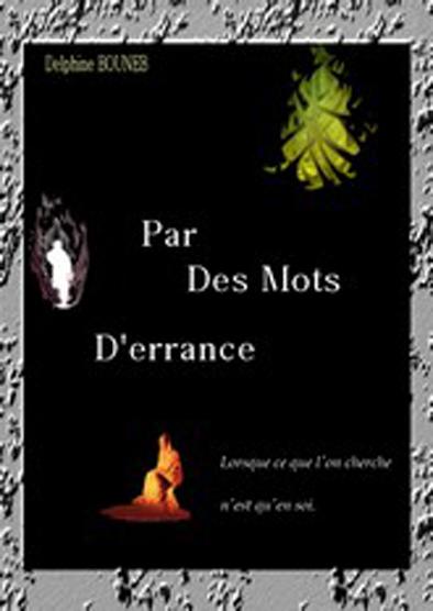 Par des Mots d'errance de Delphine Bouneb - Recueil de Poésie